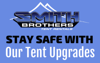 Stay Safe With Our Tent Upgrades 2